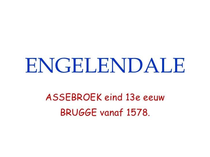Engelendale - Dominicanessen Assebroek Brugge