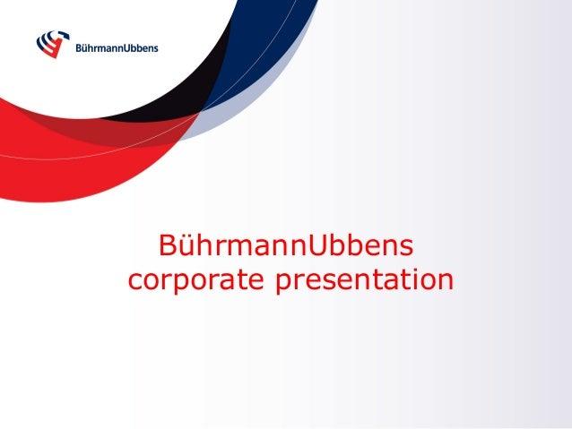 BührmannUbbens corporate presentation