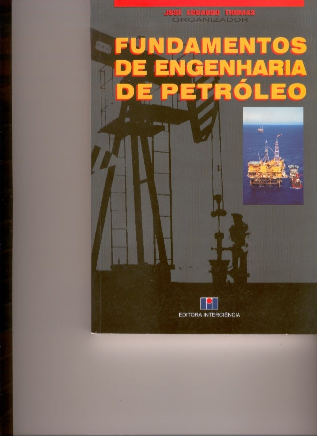 Engenharia petroleo-fundamentos-thomas
