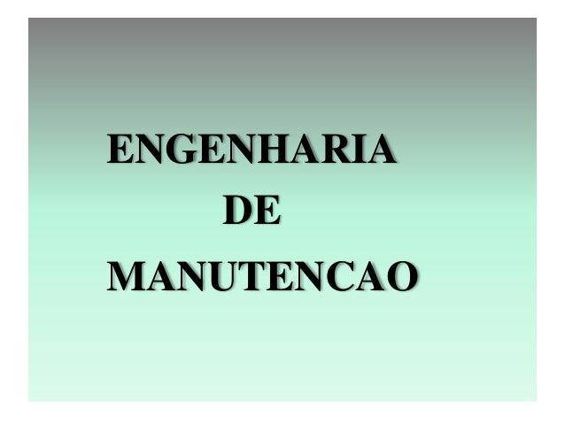 ENGENHARIA  DE  MANUTENCAO