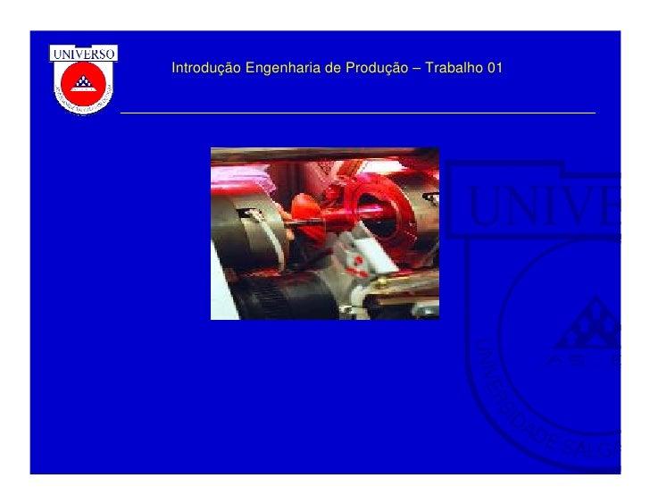 Introdução Engenharia de Produção – Trabalho 01                                                       1