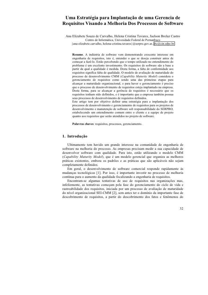 Uma Estratégia para Implantação de uma Gerencia deRequisitos Visando a Melhoria Dos Processos de Software  Ana Elizabete S...