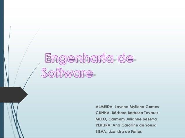ALMEIDA, Jaynne Myllena Gomes  CUNHA, Bárbara Barbosa Tavares  MELO, Carmem Julianne Beserra  PEREIRA, Ana Carolline de So...