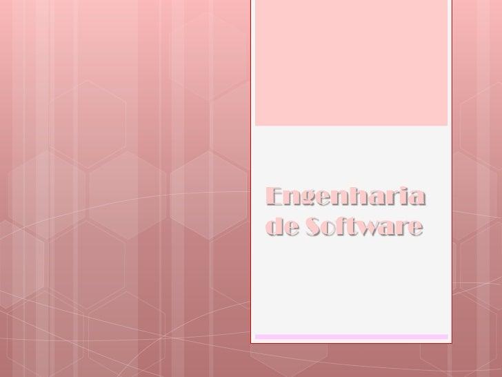 Engenharia de Software<br />