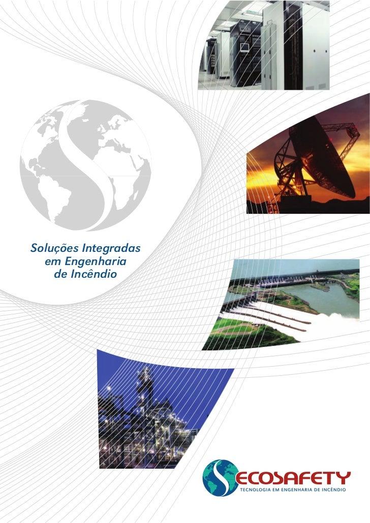 Soluções Integradas  em Engenharia    de Incêndio
