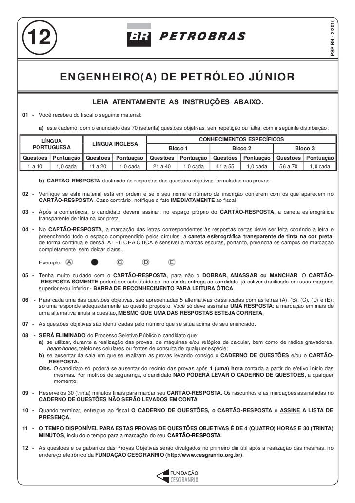 PSP RH - 2/2010 12               ENGENHEIRO(A) DE PETRÓLEO JÚNIOR                             LEIA ATENTAMENTE AS INSTRUÇÕ...