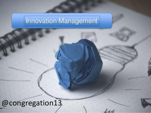 Innovation Management @congregation13