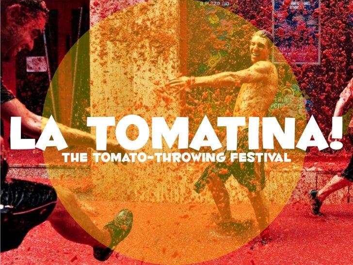 La Tomatina!