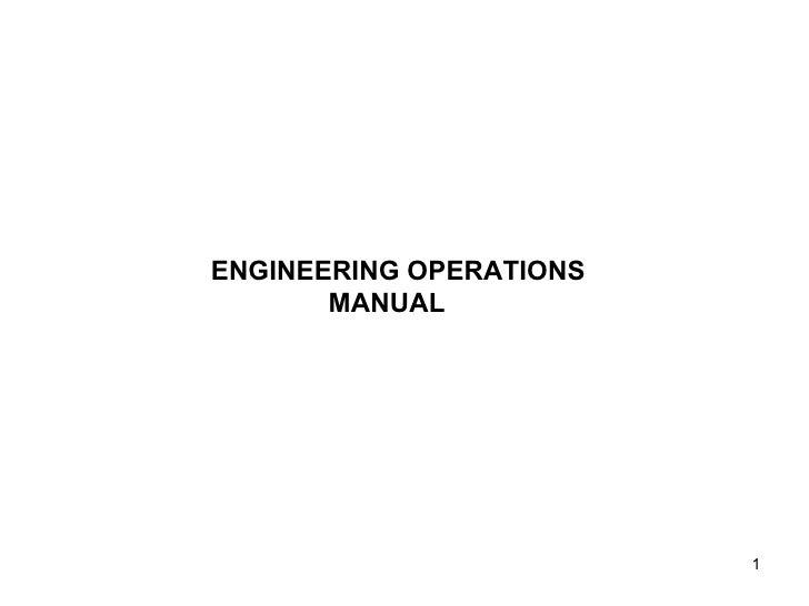 ENGINEERING OPERATIONS MANUAL