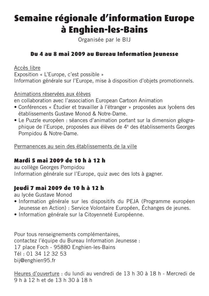 Semaine régionale d'information Europe          à Enghien-les-Bains                            Organisée par le BIJ       ...