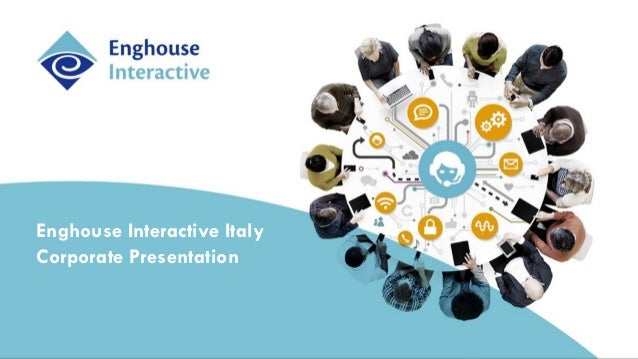 Enghouse Interactive Italy Corporate Presentation