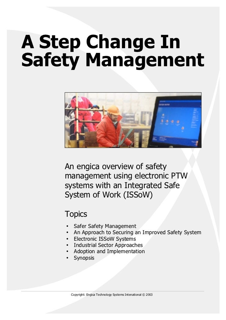 A Step Change InSafety Management    An engica overview of safety    management using electronic PTW    systems with an In...