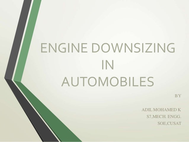 Engine Downsizing Of Automobiles