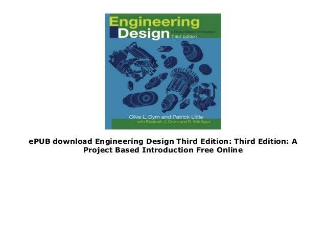 Epub Download Engineering Design Third Edition Third Edition A Proj
