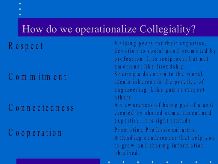 How do we operationalize Collegiality?