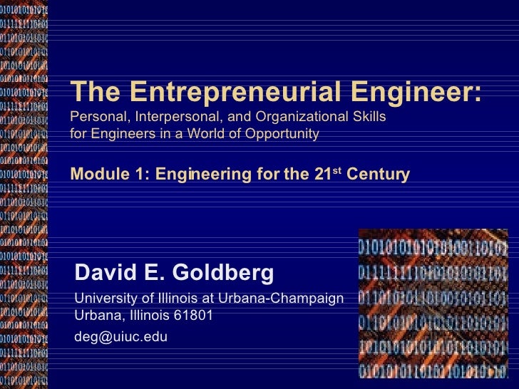 The Entrepreneurial Engineer: Personal, Interpersonal, and Organizational Skills  for Engineers in a World of Opportunity ...