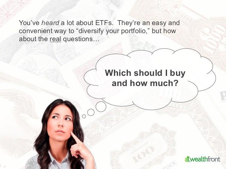 Engineer Your Portfolio with ETFs Slide 3