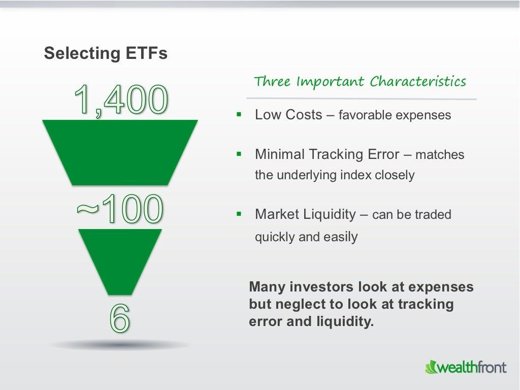 Selecting ETFs Three Important Characteristics