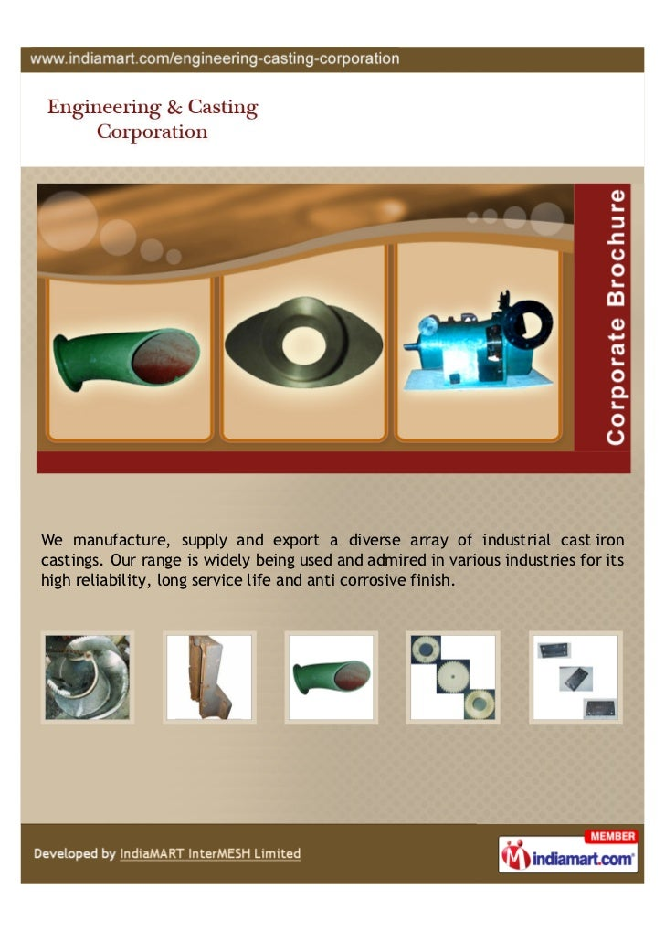 We manufacture, supply and export a diverse array of industrial cast ironcastings. Our range is widely being used and admi...