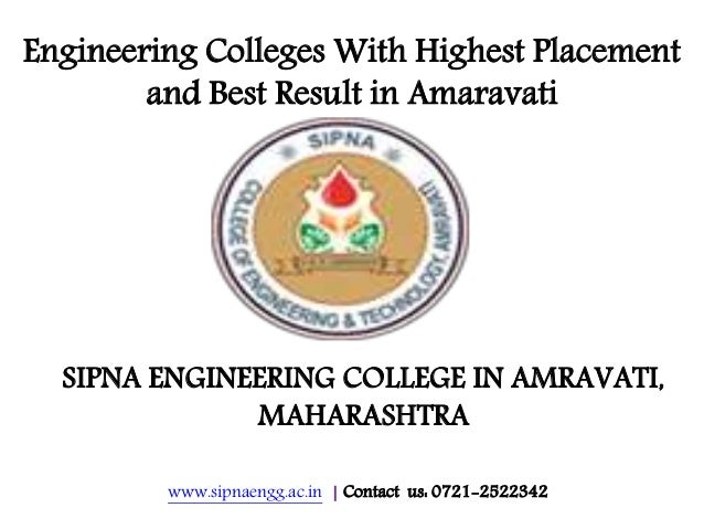 www.sipnaengg.ac.in | Contact us: 0721-2522342 Engineering Colleges With Highest Placement and Best Result in Amaravati SI...