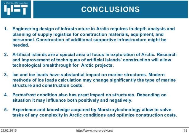 МОРСТРОЙТЕХНОЛОГИЯ CONCLUSIONS http://www.morproekt.ru/ 1827.02.2015 1. Engineering design of infrastructure in Arctic req...
