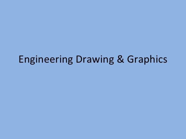 Engineering Drawing & Graphics