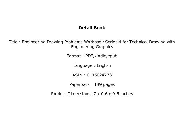 Engineering Drawing Problems Workbook for Technical Drawing with Engineering Graphics Series 4