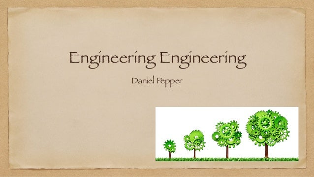 Engineering Engineering Daniel Pepper
