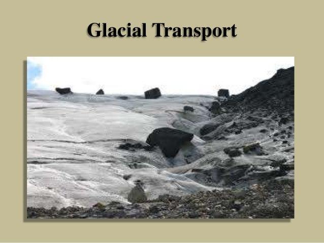 Glacial Transport