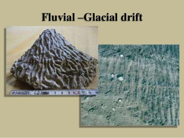 Fluvial –Glacial drift