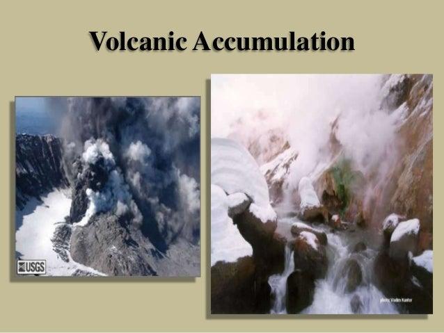 Volcanic Accumulation
