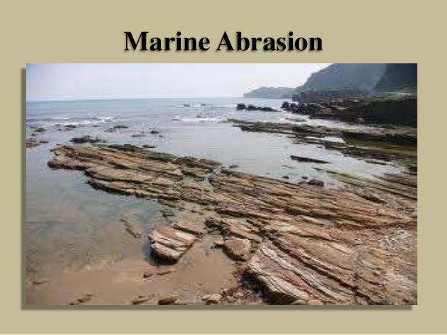 Marine Abrasion