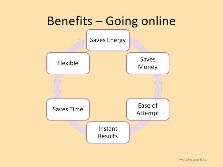 Benefits – Going online www.testmerit.com