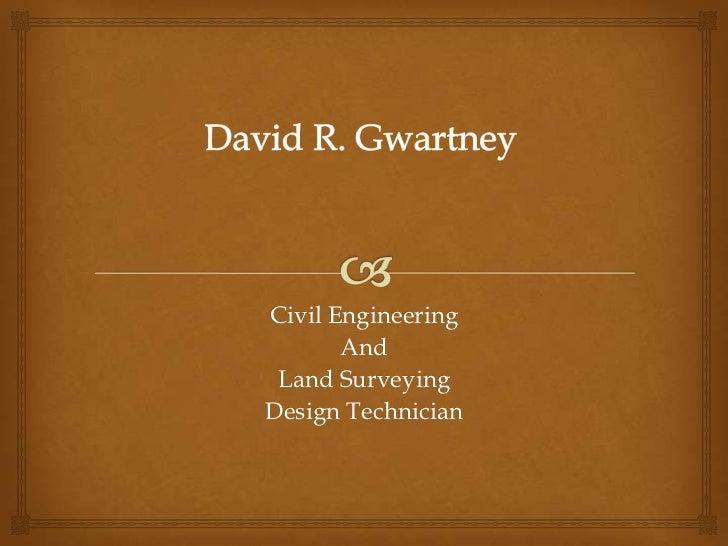 Civil Engineering       And Land SurveyingDesign Technician