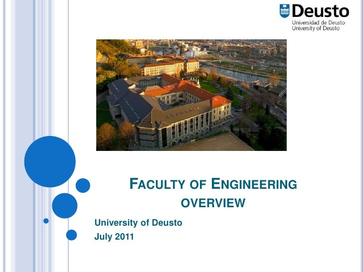 Faculty of Engineering overview<br />University of Deusto<br />July 2011<br />