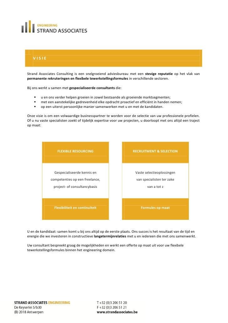 VISIEStrand Associates Consulting is een snelgroeiend adviesbureau met een stevige reputatie op het vlak vanpermanente rek...
