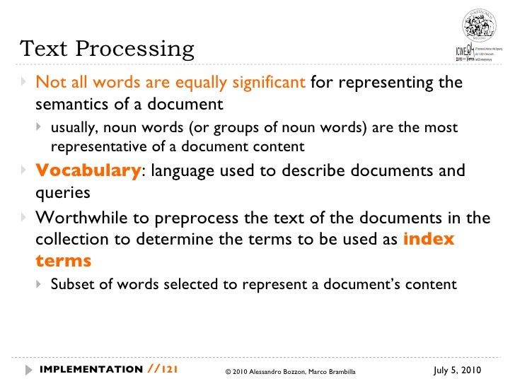 Text Processing <ul><li>Not all words are equally significant  for representing the semantics of a document </li></ul><ul>...