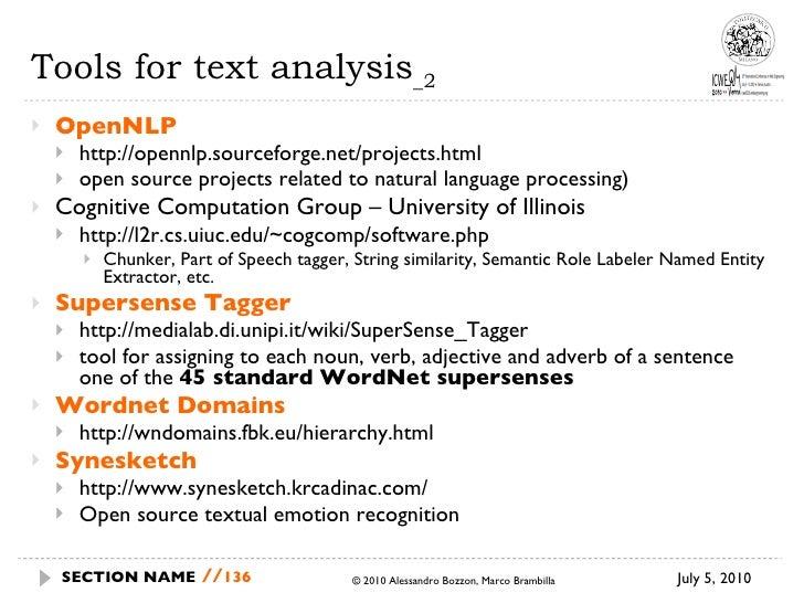 Tools for text analysis _2 <ul><li>OpenNLP </li></ul><ul><ul><li>http://opennlp.sourceforge.net/projects.html </li></ul></...