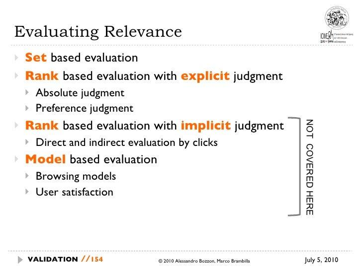 Evaluating Relevance <ul><li>Set  based evaluation </li></ul><ul><li>Rank  based evaluation with  explicit  judgment </li>...