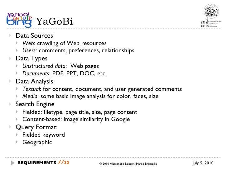 YaGoBi <ul><li>Data Sources </li></ul><ul><ul><li>Web : crawling of Web resources </li></ul></ul><ul><ul><li>Users : comme...