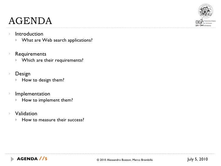 AGENDA <ul><li>Introduction </li></ul><ul><ul><li>What are Web search applications? </li></ul></ul><ul><li>Requirements </...