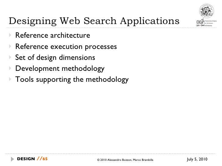 Designing Web Search Applications <ul><li>Reference architecture </li></ul><ul><li>Reference execution processes  </li></u...