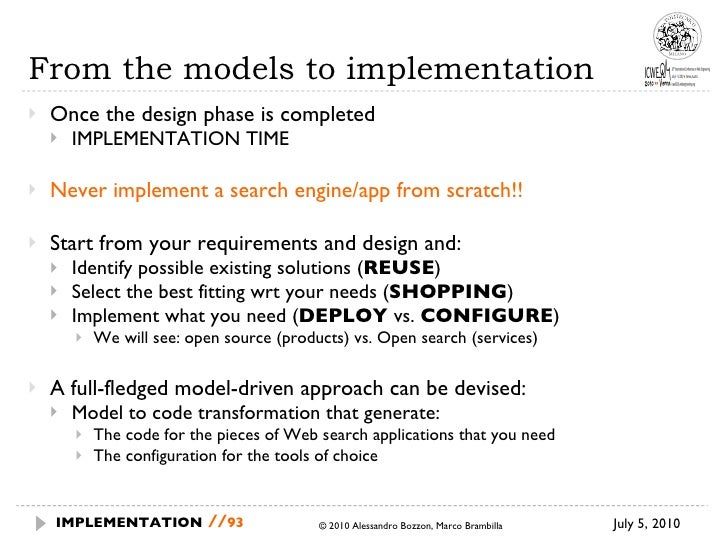 From the models to implementation <ul><li>Once the design phase is completed </li></ul><ul><ul><li>IMPLEMENTATION TIME </l...