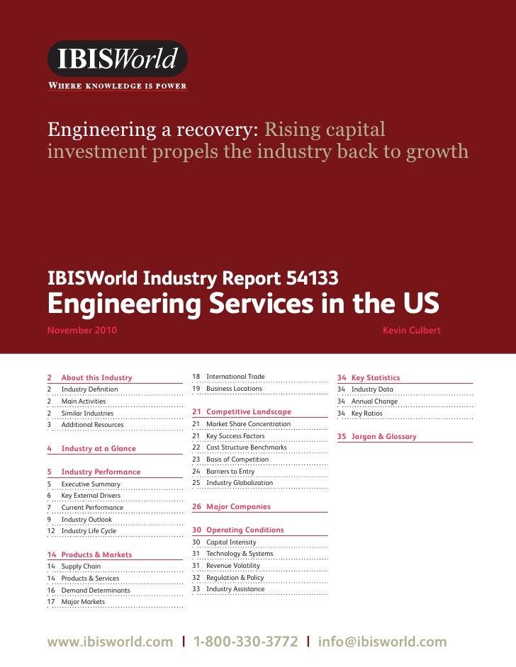 WWW.IBISWORLD.COM                                         EngineeringServicesintheUS November 2010   1Engineering a recove...