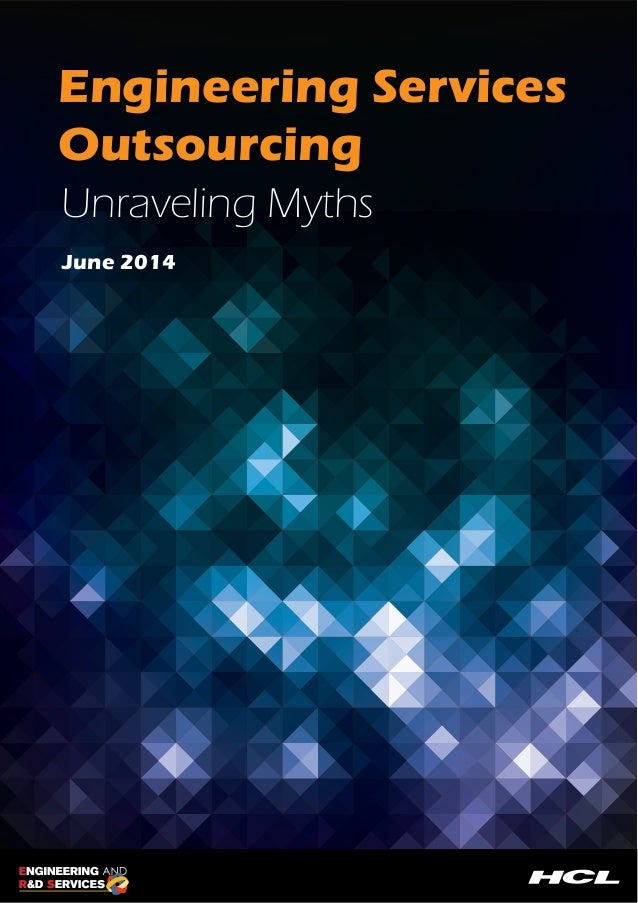 Engineering Services  Outsourcing  Unraveling Myths  June 2014
