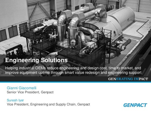 Engineering Solutions Helping industrial OEMs reduce engineering and design cost, time to market, and improve equipment up...