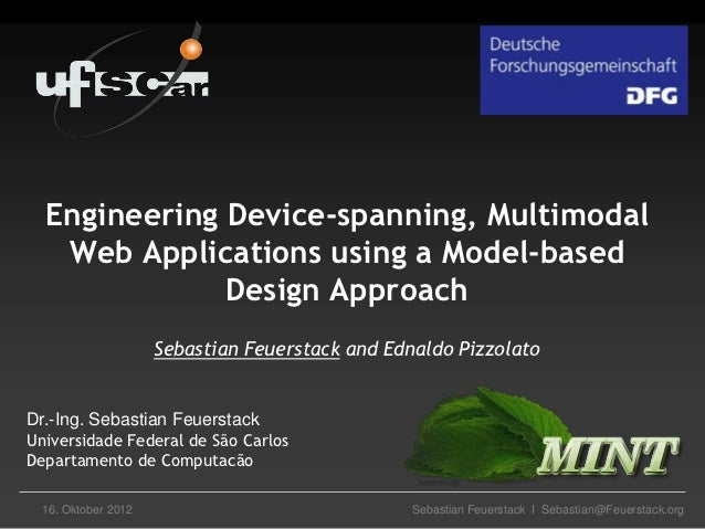 Engineering Device-spanning, Multimodal   Web Applications using a Model-based              Design Approach               ...