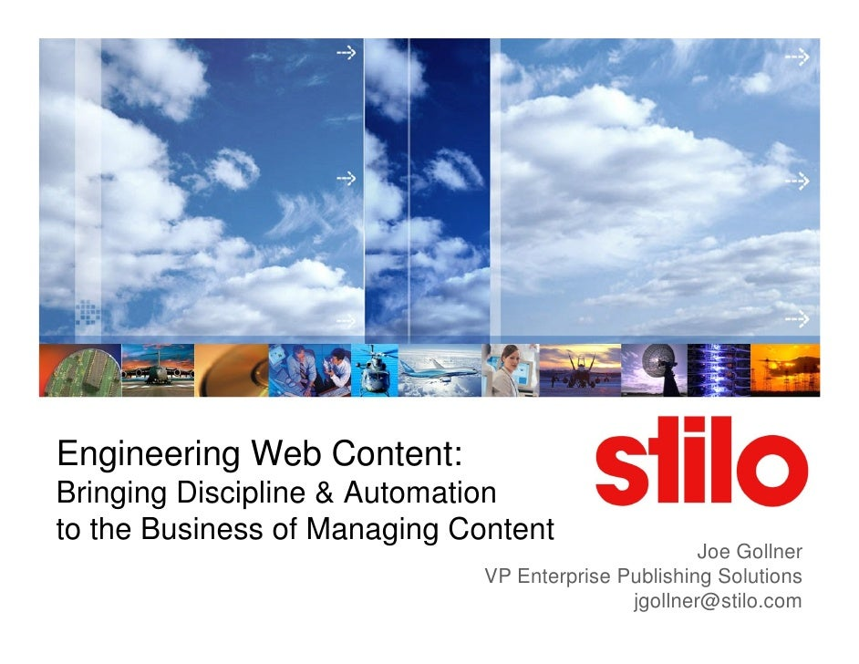 Engineering Web Content: Bringing Discipline & Automation to the Business of Managing Content                             ...