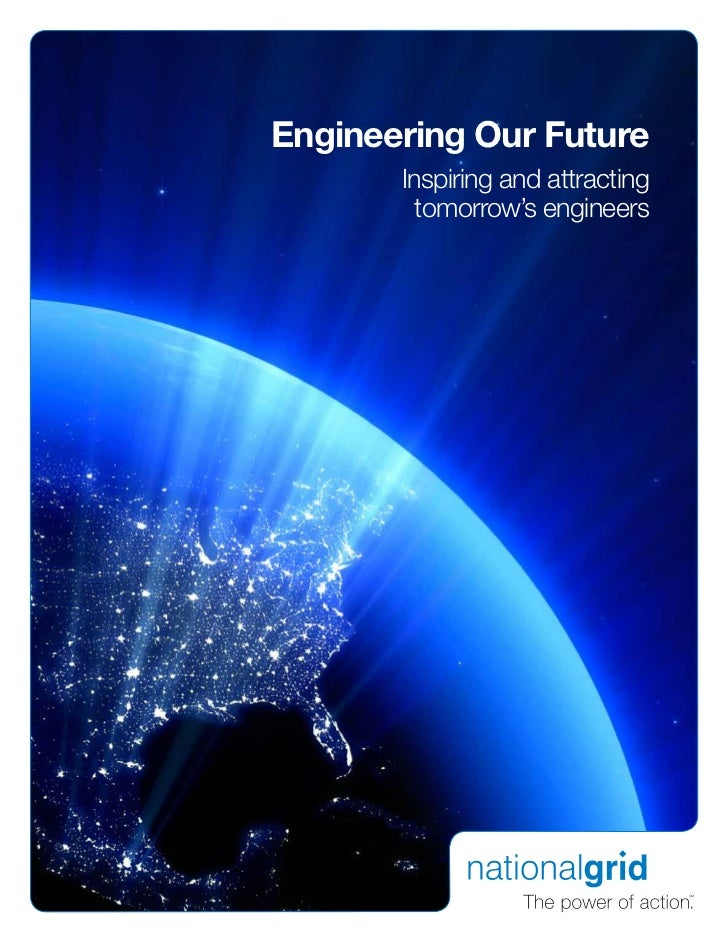 Engineering Our Future       Inspiring and attracting         tomorrow's engineers