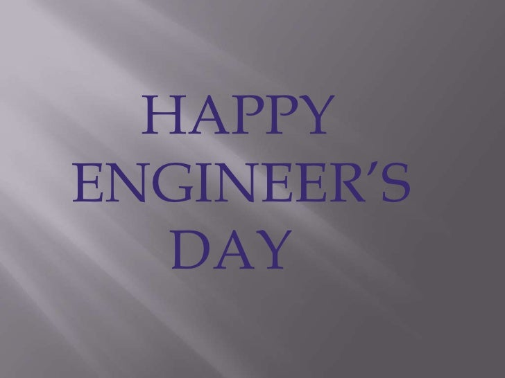 HAPPY<br />  ENGINEER'S <br />         DAY<br />